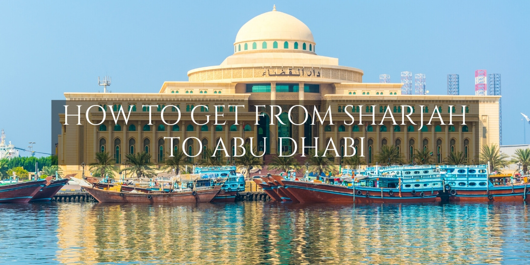 How to get from Sharjah to Abu Dhabi