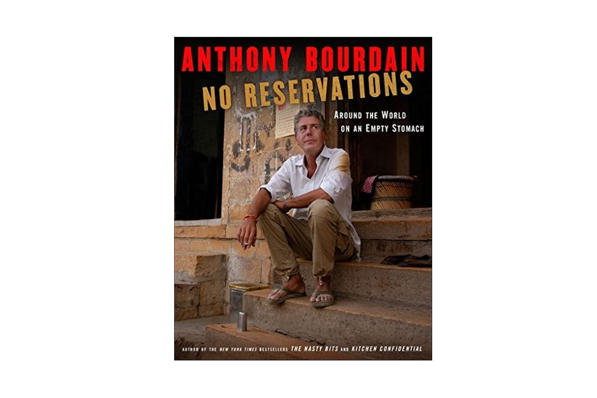 No Reservations: Around the World on an Empty Stomach Book; Courtesy of Amazon