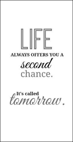when life gives you a second chance.