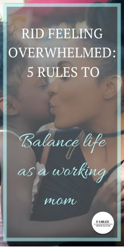 Awesome working mom skills that reduce feeling overwhelmed and stress so that you can successfully balance a working mom schedule.
