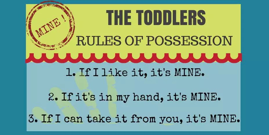 The Toddlers Creed Poem Amp Rules Of Possession Famlii