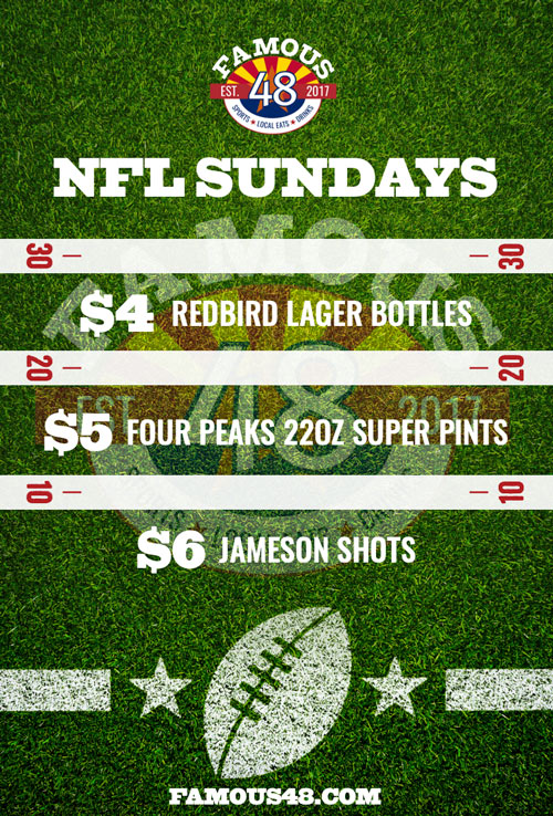 Scottsdale Famous 48 NFL Sundays Specials