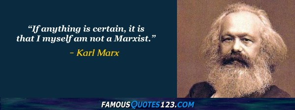 Karl Marx Quotes - Famous Quotations By Karl Marx ...