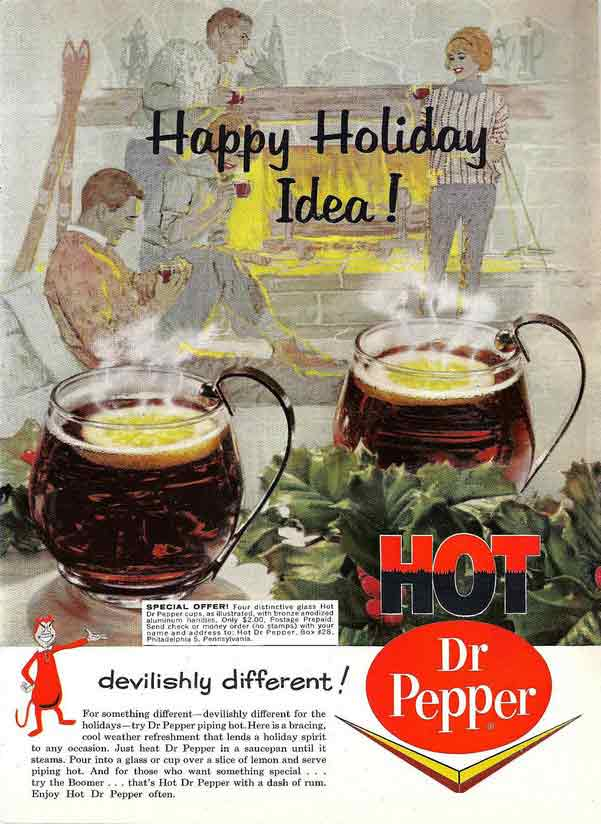 "Hot Dr.Pepper: It's ""different"""