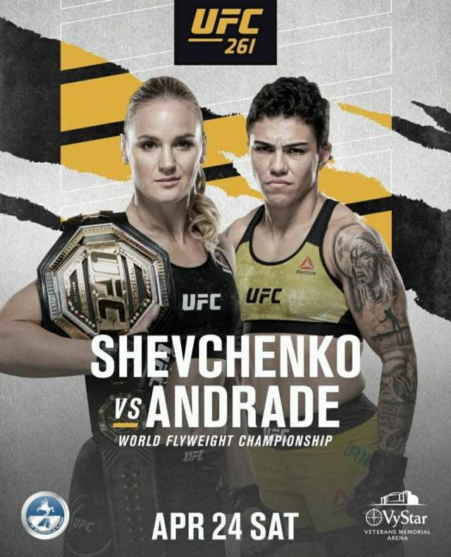 UFC 261 Shevchenko vs Andrade | Ultimate Fighting Championship Shevchenko vs Andrade