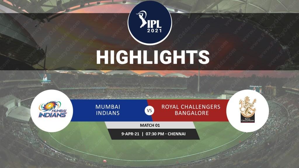 IPL 2021 MI VS RCB Match Highlights | Mumbai Indians versus Royal Challengers Bangalore Match Highlights