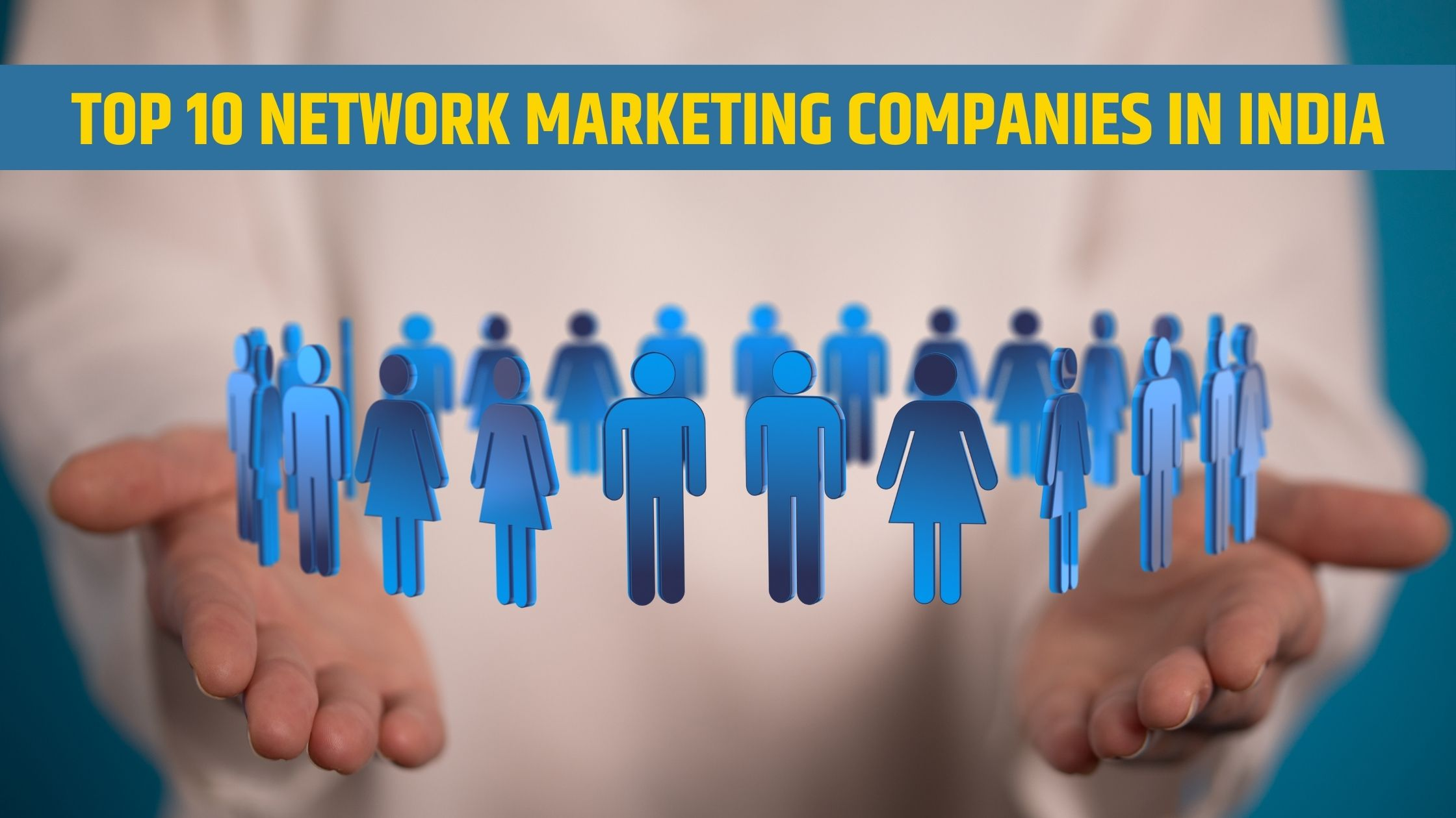 Top 10 Network Marketing Companies In India