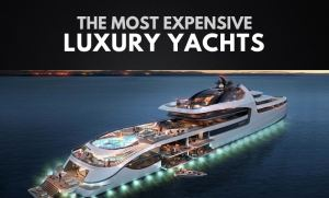 Top 10 Most Expensive Yacht In The World