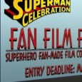 The Metropolis Chamber of Commerce is looking for the best fan-made superhero films for its 8th Annual Superman Celebration Fan Film Festival and Competition. The festival is open to family-friendly fan...