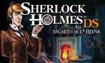 Sherlock Holmes y el Secreto de la Reina: Vuelve para DS el detective más famoso