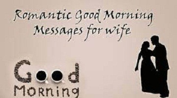 Good Morning Messages and Romantic Quotes for Wife