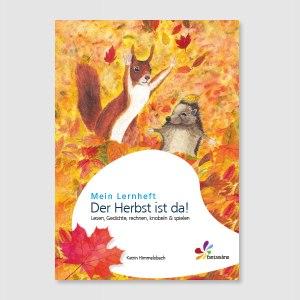 Lernheft Herbst, Lesegeschichten Gedichte Material von Elke Bräuning