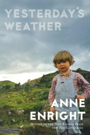 Anne Enrights Yesterdays Weather