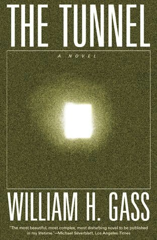 book cover of </p> <p>The Tunnel </p> <p>by</p> <p>William H Gass