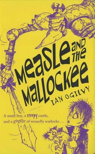 book cover of   Measle and the Mallockee    (Measle, book 3)  by  Ian Ogilvy