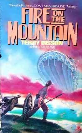book cover of Fire on the Mountain by Terry Bisson