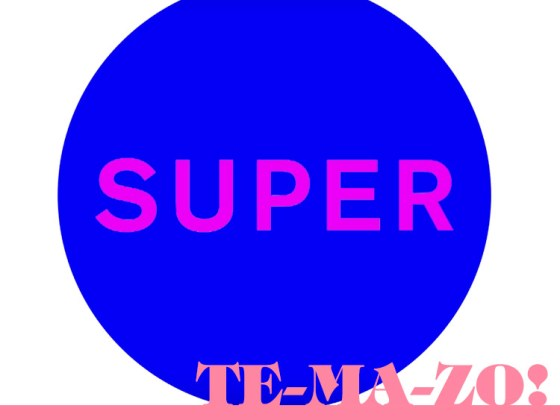 """Pet Shop Boys """"Super"""""""