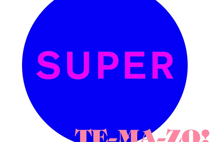 "Pet Shop Boys ""Super"""