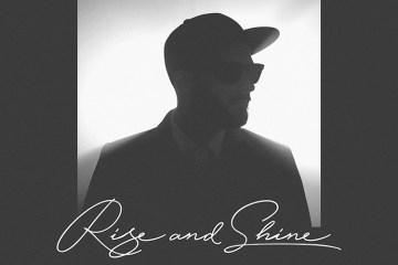"""Rise & Shine"" de Mr.K!"