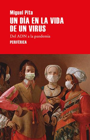 Un día en la vida de un virus