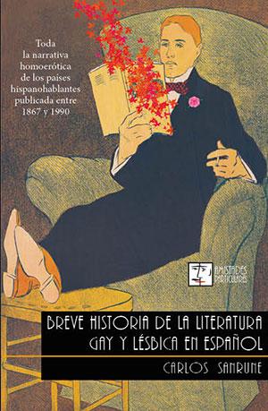 Breve Historia de la Literatura Gay y Lésbica en Español
