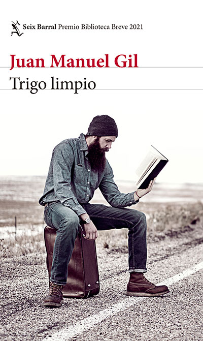 Trigo Limpio, de Juan Manuel Gil