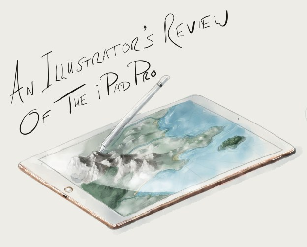 Illustrator's Review of the iPad Pro, and the Apple Pencil, including two free maps.