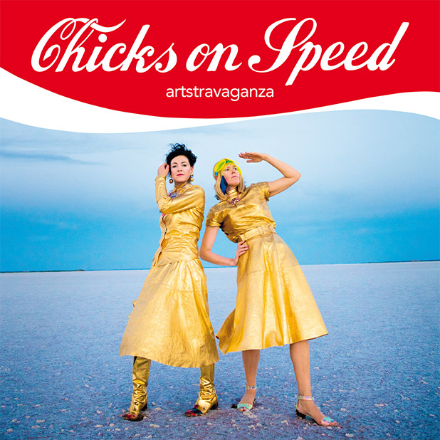 chicks-on-speed-artstravaganza