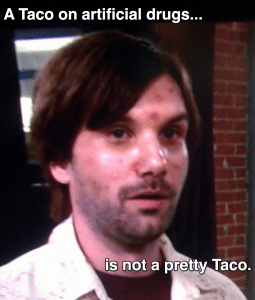 Taco is not pretty during Taco Lent