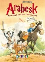Arabesk: Avonturen van een ridderpaard Boek omslag