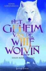 Het geheim van de witte wolvin 1: De ring Boek omslag