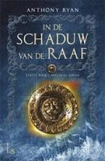 In de Schaduw van de Raaf 1: Vaelin Al Sorna Boek omslag
