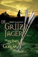 De Grijze Jager 1: De ruines van Gorlan Boek omslag
