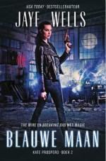 Kate Prospero 2: Blauwe maan Boek omslag