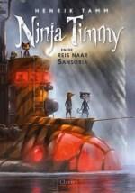 Ninja Timmy en de reis naar Sansoria Boek omslag