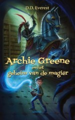 Archie Greene en het geheim van de magiër Boek omslag