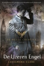 De Helse Creaties 1: De IJzeren Engel Boek omslag