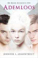 De dark elements 3: Ademloos Boek omslag
