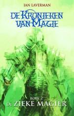 De Kronieken van Magie 2: De zieke magiër Boek omslag