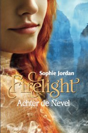 Sophie Jordan - Firelight 2: Achter de Nevel