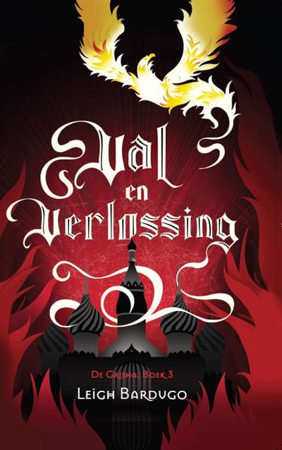 Leigh Bardugo - De Grisha 3: Val en Verlossing