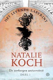 Natalie Koch - De Verborgen Universiteit 2: Het Levende Labyrint