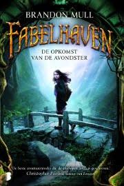 Brandon Mull - Fabelhaven 2: De Opkomst van de Avondster