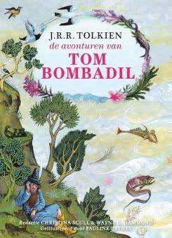 J.R.R. Tolkien - De avonturen van Tom Bombadil