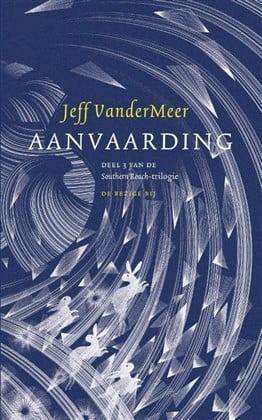 Jeff VanderMeer - Southern Reach 3: Aanvaarding