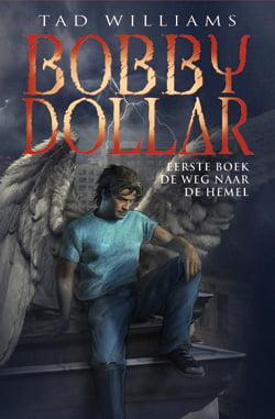 Tad Williams - Bobby Dollar 1: De weg naar de hemel