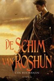 Col Buchanan - Farlander 2: De schim van Roshun