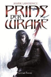 Mark Lawrence - Prins der Wrake