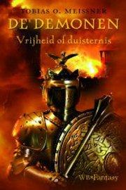 Tobias O. Meissner - De Demonen 2: Vrijheid of duisternis