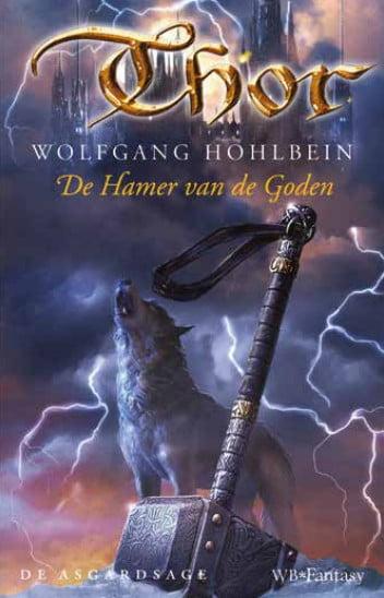 Wolfgang Hohlbein - Asgard Saga 0: De Hamer van de Goden